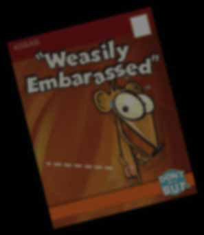 weasily embarrased
